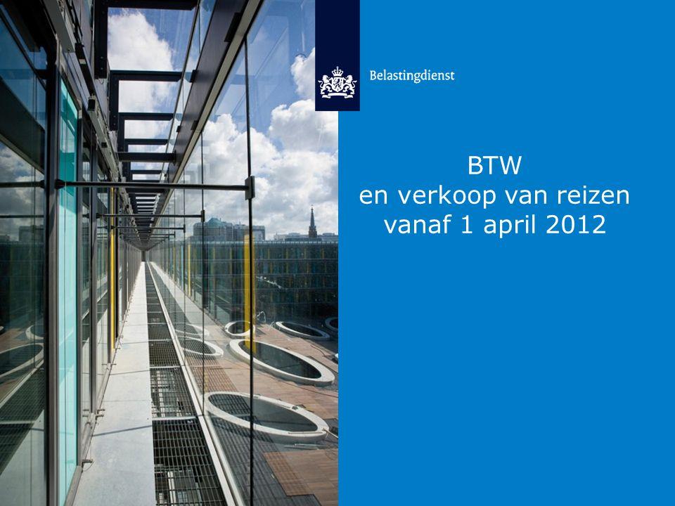 26-6-2014 2 Onderwerpen • Aanleiding voor de veranderingen in de BTW op reizen.