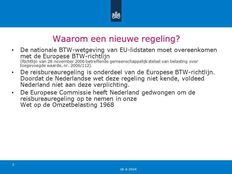 26-6-2014 4 Inhoud reisbureauregeling • Volgens de jurisprudentie van het Europese Hof van Justitie kenmerkt een 'reisdienst' zich doordat doorgaans sprake is van meerdere verrichtingen met name op het gebied van vervoer en accommodatie.