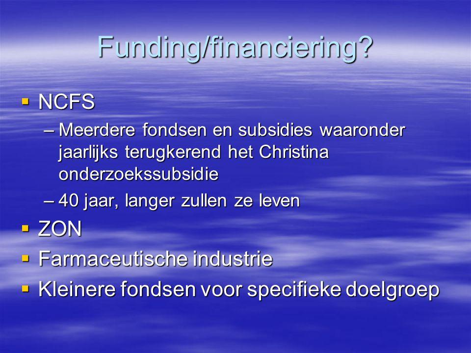 Funding/financiering.