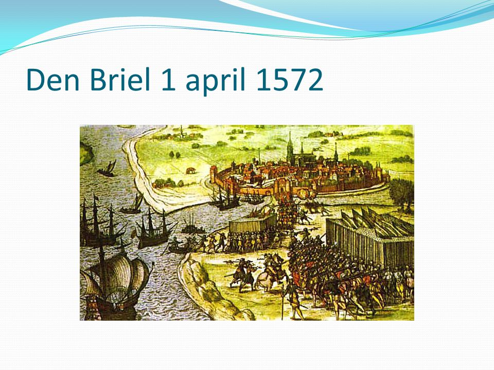 Den Briel 1 april 1572