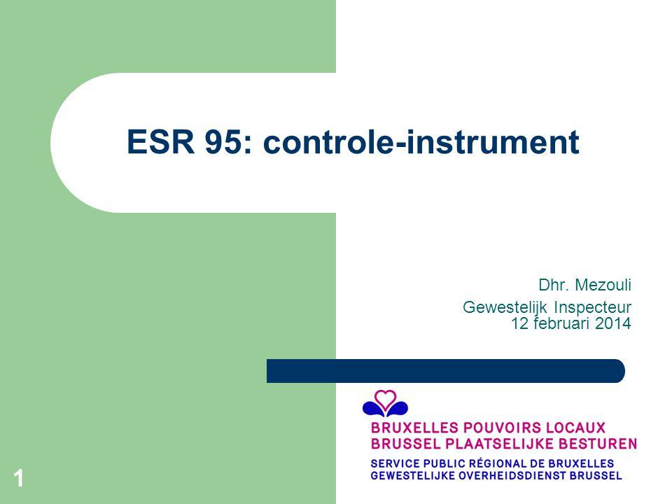 1 ESR 95: controle-instrument Dhr. Mezouli Gewestelijk Inspecteur 12 februari 2014