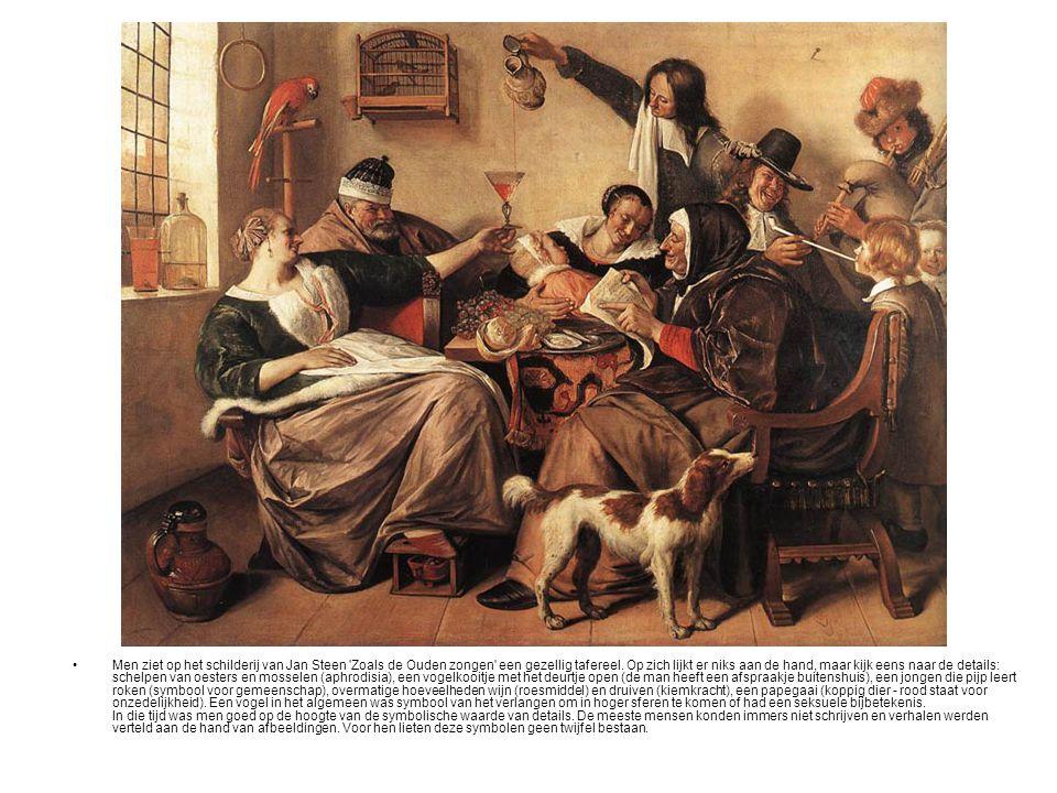 •Men ziet op het schilderij van Jan Steen 'Zoals de Ouden zongen' een gezellig tafereel. Op zich lijkt er niks aan de hand, maar kijk eens naar de det