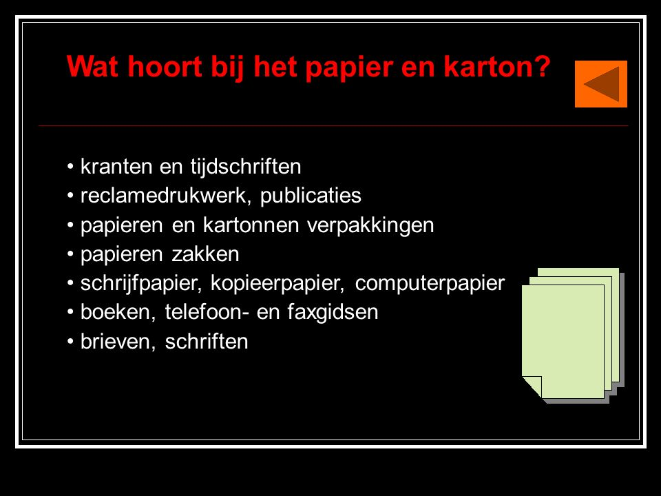 Wat hoort bij het papier en karton.