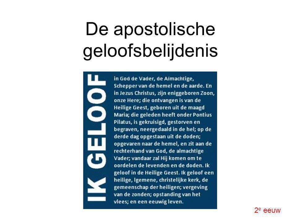 De apostolische geloofsbelijdenis 2 e eeuw