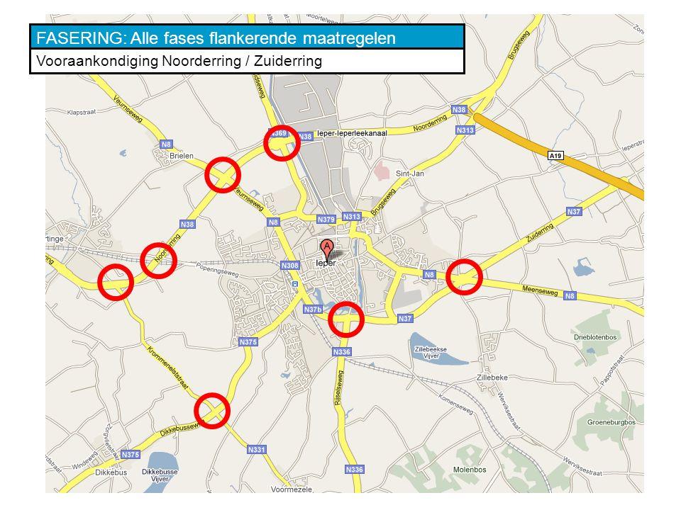 FASERING: Alle fases flankerende maatregelen Vooraankondiging Noorderring / Zuiderring
