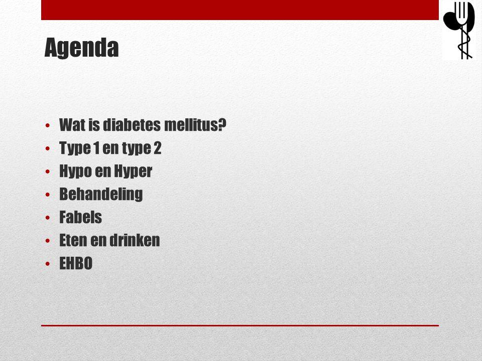 Agenda • Wat is diabetes mellitus? • Type 1 en type 2 • Hypo en Hyper • Behandeling • Fabels • Eten en drinken • EHBO