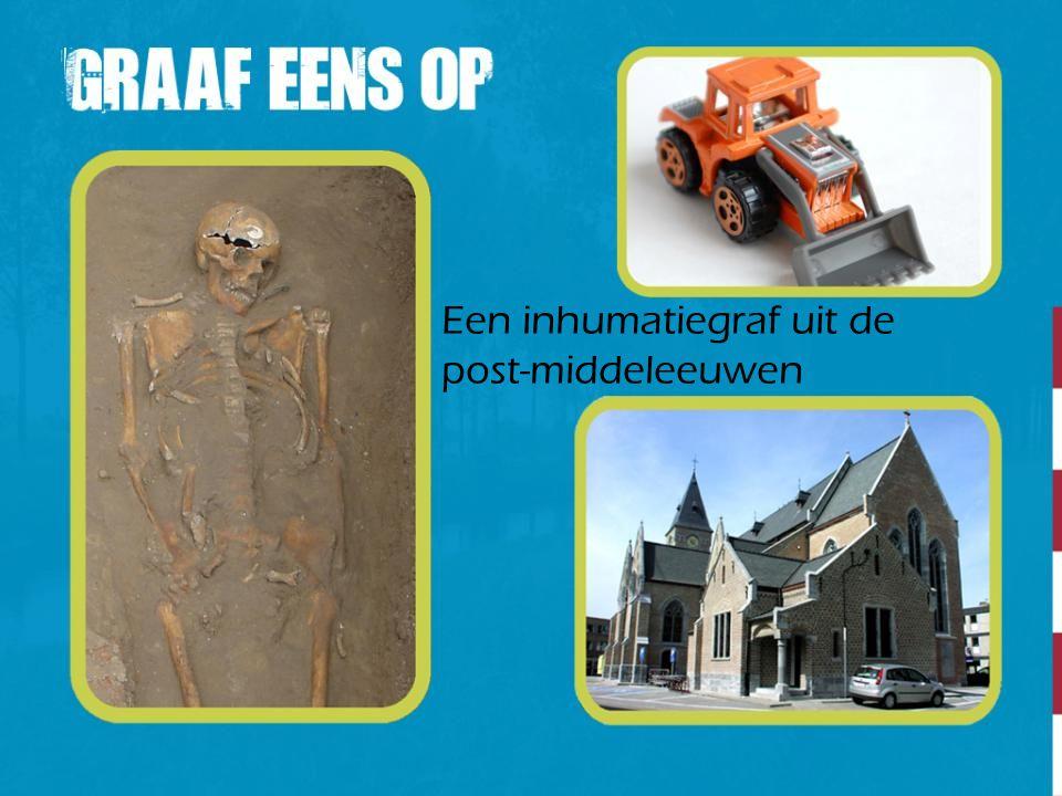 Een inhumatiegraf uit de post-middeleeuwen