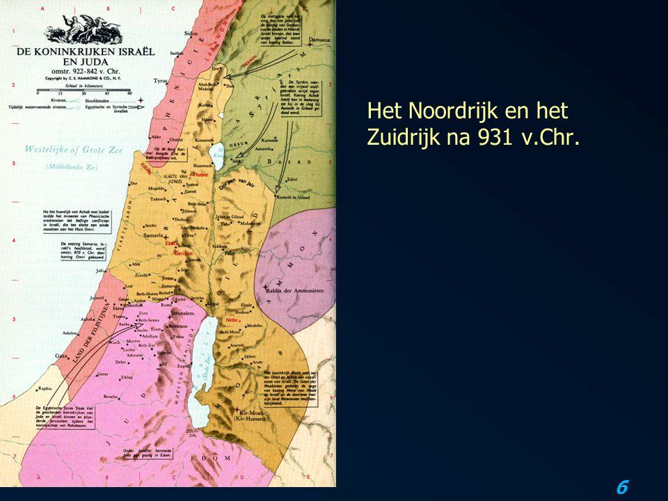 6 Het Noordrijk en het Zuidrijk na 931 v.Chr.
