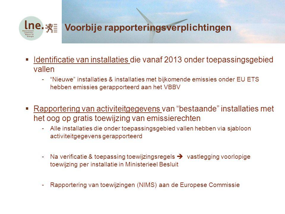 """ Identificatie van installaties die vanaf 2013 onder toepassingsgebied vallen -""""Nieuwe"""" installaties & installaties met bijkomende emissies onder EU"""