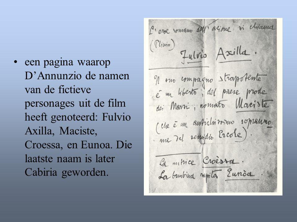 •een pagina waarop D'Annunzio de namen van de fictieve personages uit de film heeft genoteerd: Fulvio Axilla, Maciste, Croessa, en Eunoa. Die laatste