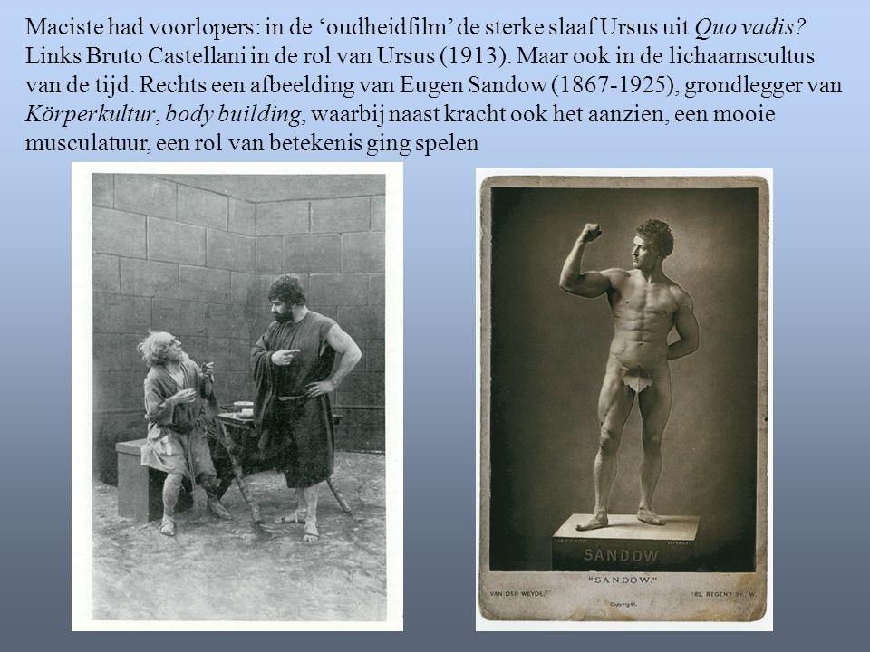 Maciste had voorlopers: in de 'oudheidfilm' de sterke slaaf Ursus uit Quo vadis? Links Bruto Castellani in de rol van Ursus (1913). Maar ook in de lic