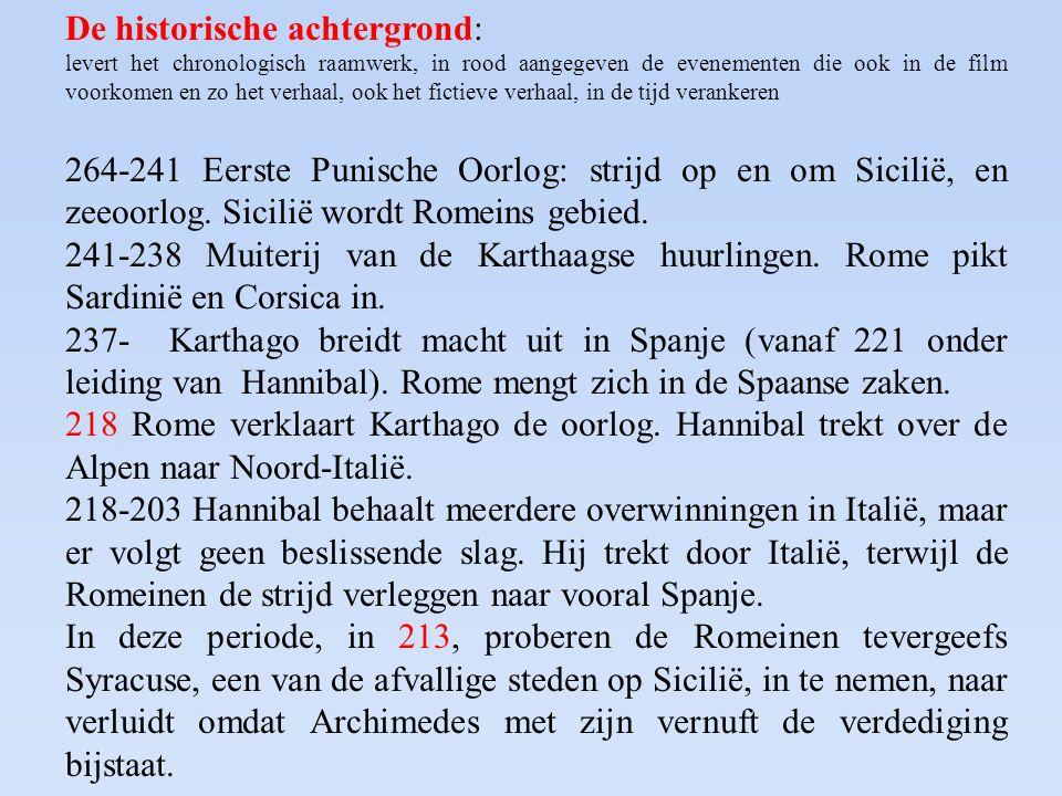 De historische achtergrond: levert het chronologisch raamwerk, in rood aangegeven de evenementen die ook in de film voorkomen en zo het verhaal, ook h
