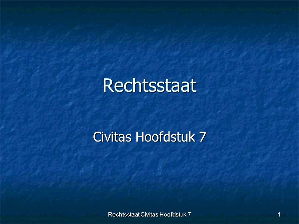 Rechtsstaat Civitas Hoofdstuk 7 1Rechtsstaat Civitas Hoofdstuk 7