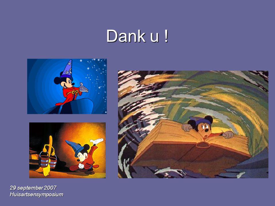 29 september 2007 Huisartsensymposium Dank u !