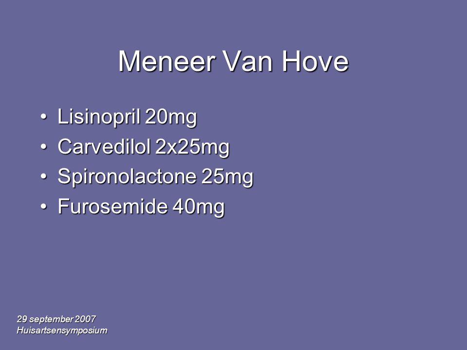 29 september 2007 Huisartsensymposium •Hittegolf : oedeem •Zelfadministratie diuretica •Duizelig •zelfadministratie cosalt •Jichtopstoot •Zelfadministratie ibuprofen