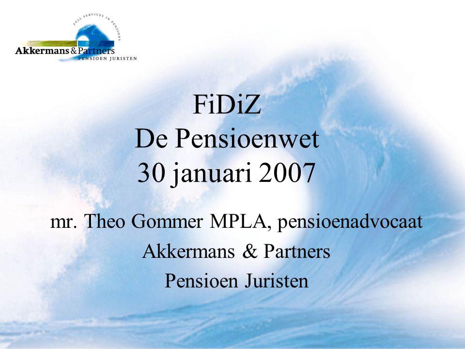 FiDiZ De Pensioenwet 30 januari 2007 mr.