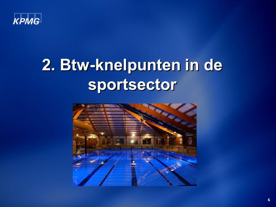 6 2. Btw-knelpunten in de sportsector