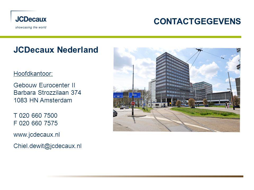 CONTACTGEGEVENS JCDecaux Nederland Hoofdkantoor: Gebouw Eurocenter II Barbara Strozzilaan 374 1083 HN Amsterdam T 020 660 7500 F 020 660 7575 www.jcde