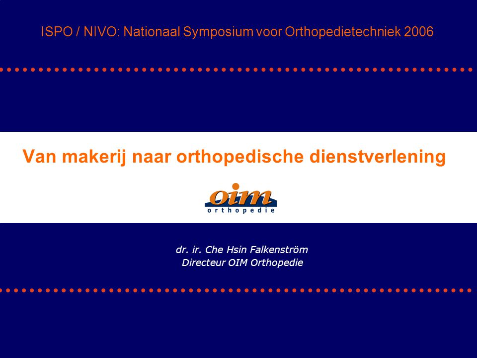 1.Korte schets huidige markt 2.Kostenontwikkeling in de gezondheidszorg 3.Analyse markt orthopedische hulpmiddelen 4.Kansen en bedreigingen Deze presentatie ISPO / NIVO: Nationaal Symposium voor Orthopedietechniek 2006 Dr ir C.H.