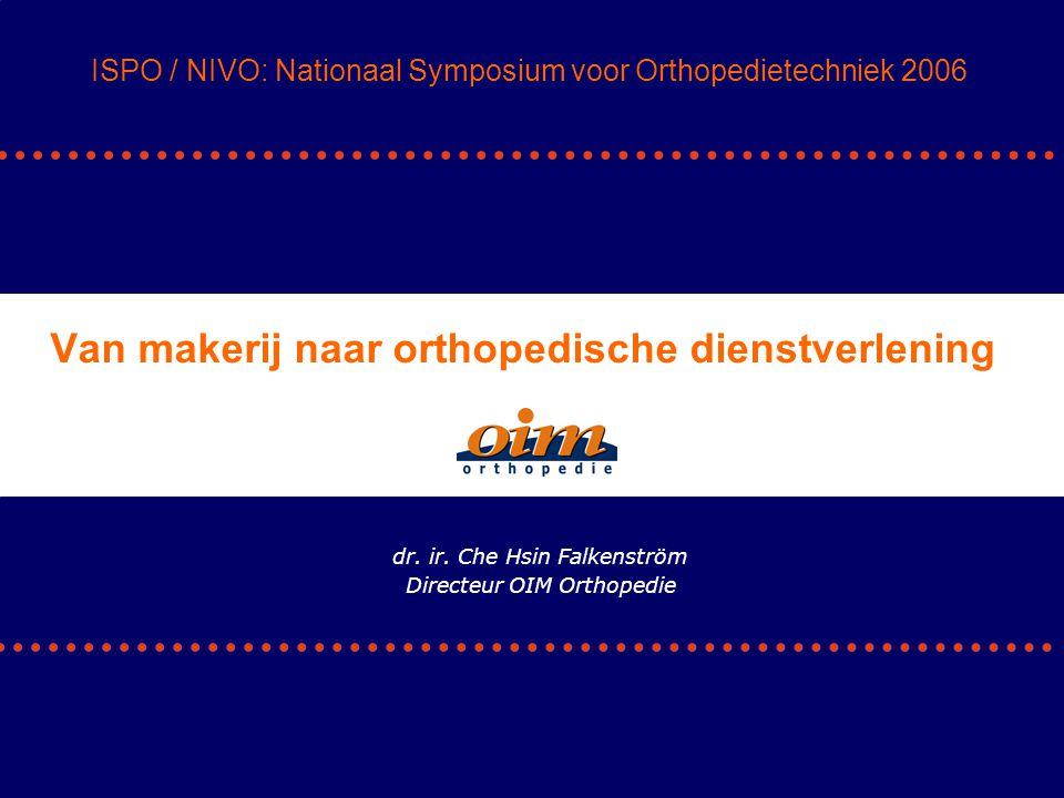 • Zorgvraag neemt toe (vergrijzing en welvaartziekten) • Financierbaarheid gezondheidzorg onder grote druk • Conjunctuurgevoeligheid neemt toe, consument • Marktwerking, wie betaalt, die bepaalt • Toenemende concurrentie (nieuwe toetreders) ISPO / NIVO: Nationaal Symposium voor Orthopedietechniek 2006 Kortom Markt Dr ir C.H.