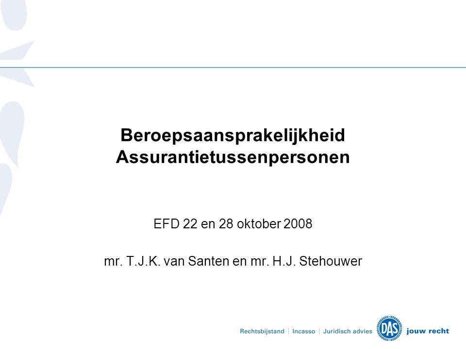 Beroepsaansprakelijkheid Assurantietussenpersonen EFD 22 en 28 oktober 2008 mr.