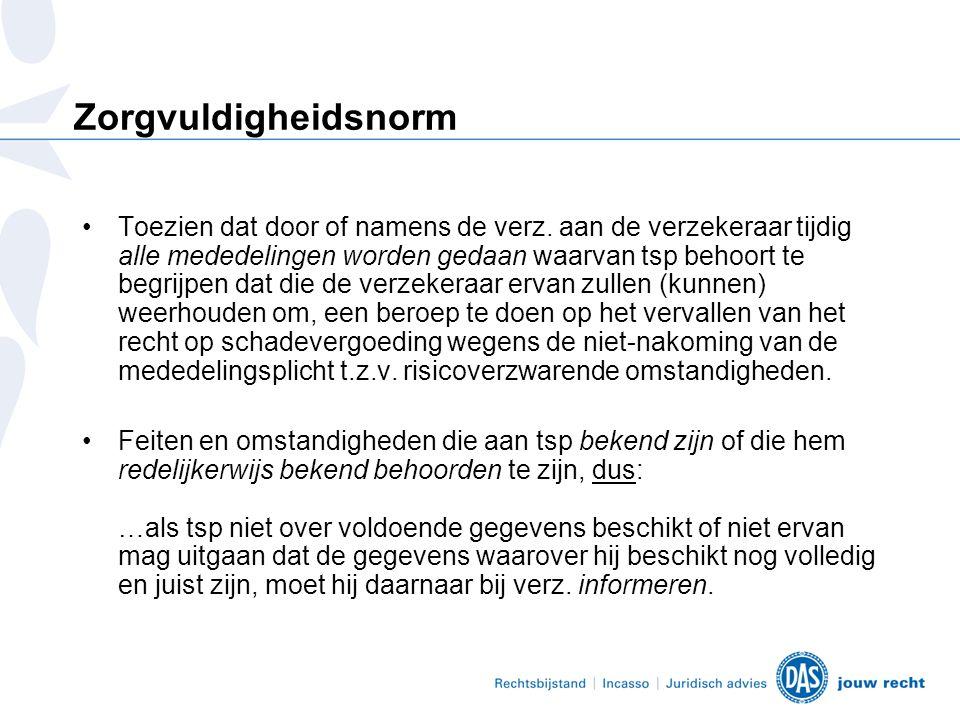Zorgplicht onder verschillende omstandigheden Rechtbank Breda: herhaling norm NJ 2003, 375.