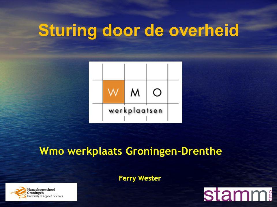1 Sturing door de overheid Wmo werkplaats Groningen-Drenthe Ferry Wester