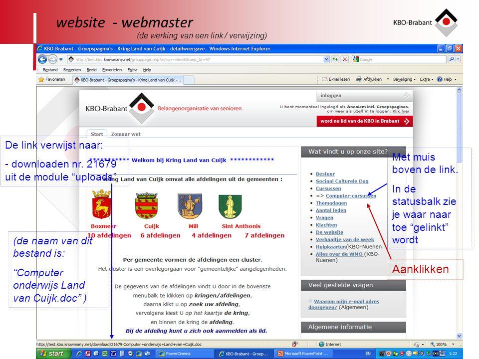 """26 website - webmaster Met muis boven de link. In de statusbalk zie je waar naar toe """"gelinkt"""" wordt De link verwijst naar: - downloaden nr. 21679 uit"""