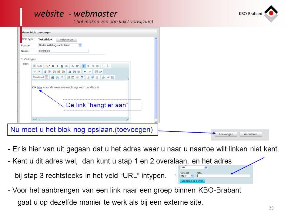 """39 website - webmaster ( het maken van een link / verwijzing) De link """"hangt er aan"""" - Er is hier van uit gegaan dat u het adres waar u naar u naartoe"""