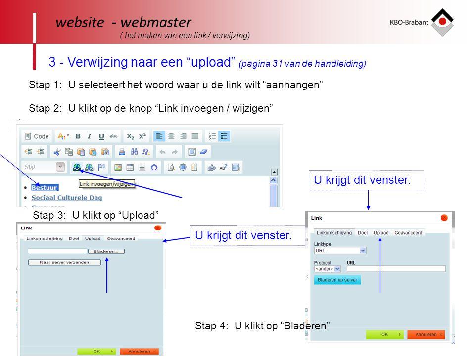 """41 website - webmaster ( het maken van een link / verwijzing) 3 - Verwijzing naar een """"upload"""" (pagina 31 van de handleiding) Stap 1: U selecteert het"""