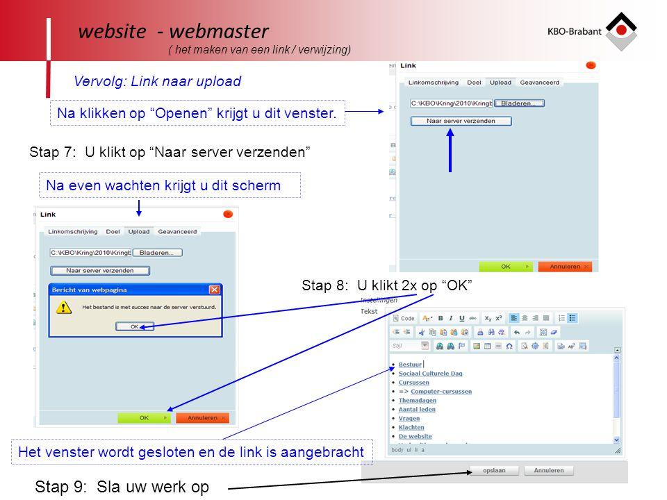 """43 website - webmaster ( het maken van een link / verwijzing) Vervolg: Link naar upload Na klikken op """"Openen"""" krijgt u dit venster. Stap 7: U klikt o"""