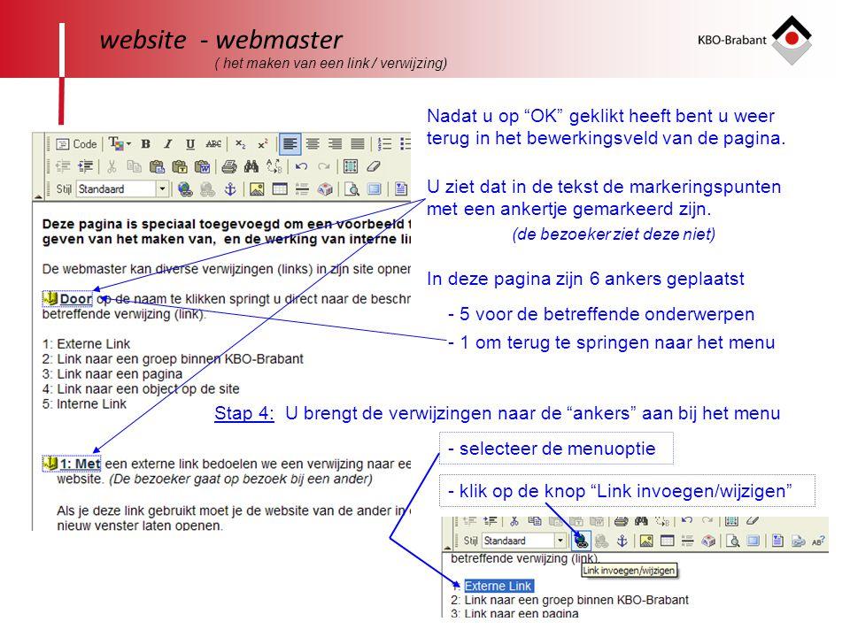 """46 website - webmaster ( het maken van een link / verwijzing) Nadat u op """"OK"""" geklikt heeft bent u weer terug in het bewerkingsveld van de pagina. U z"""