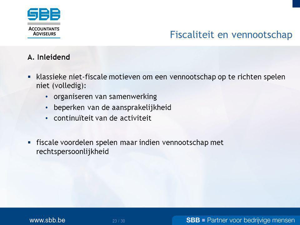 24 / 30 Fiscaliteit en vennootschap B.