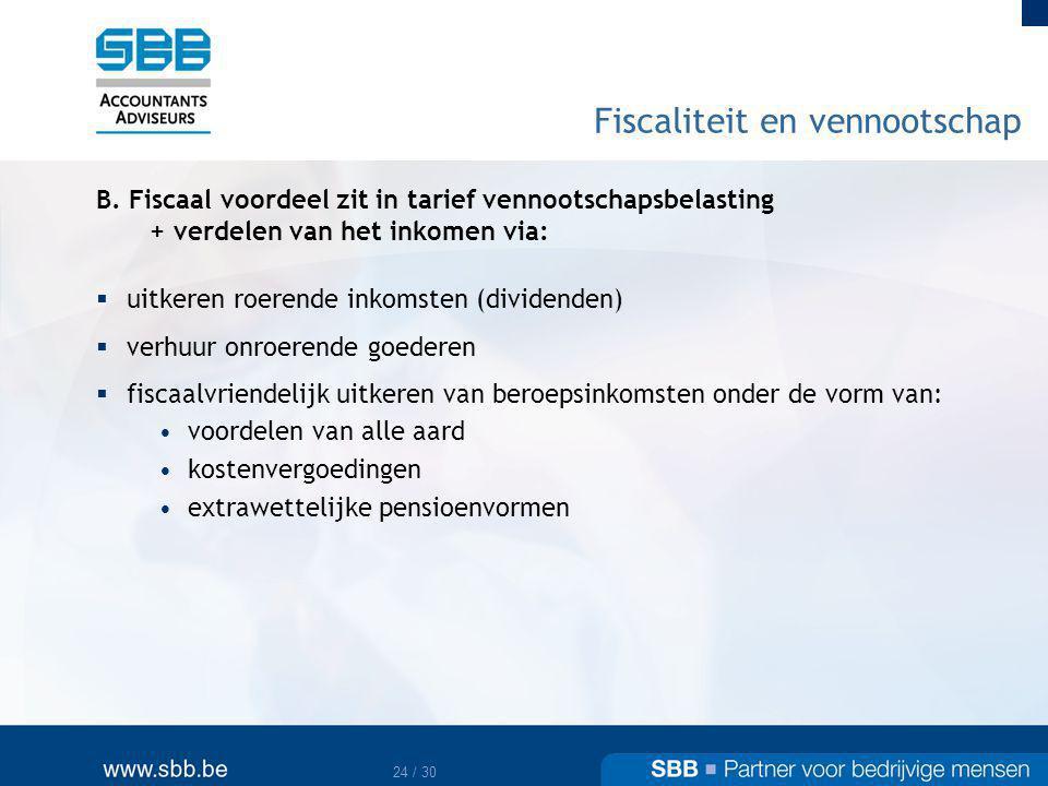 25 / 30 Fiscaliteit en vennootschap C.