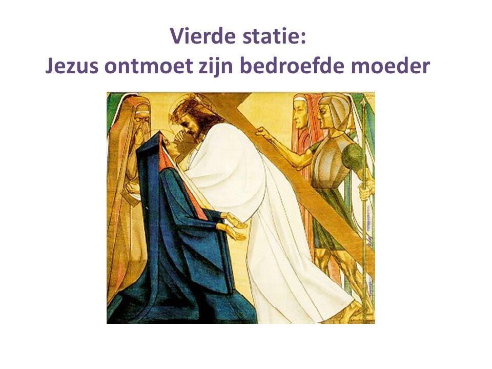 Vierde statie: Jezus ontmoet zijn bedroefde moeder