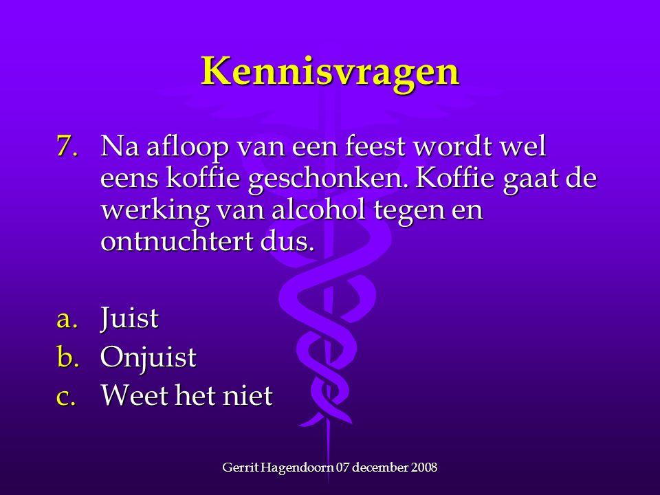 Gerrit Hagendoorn 07 december 2008 Wat zijn verslavende stoffen.
