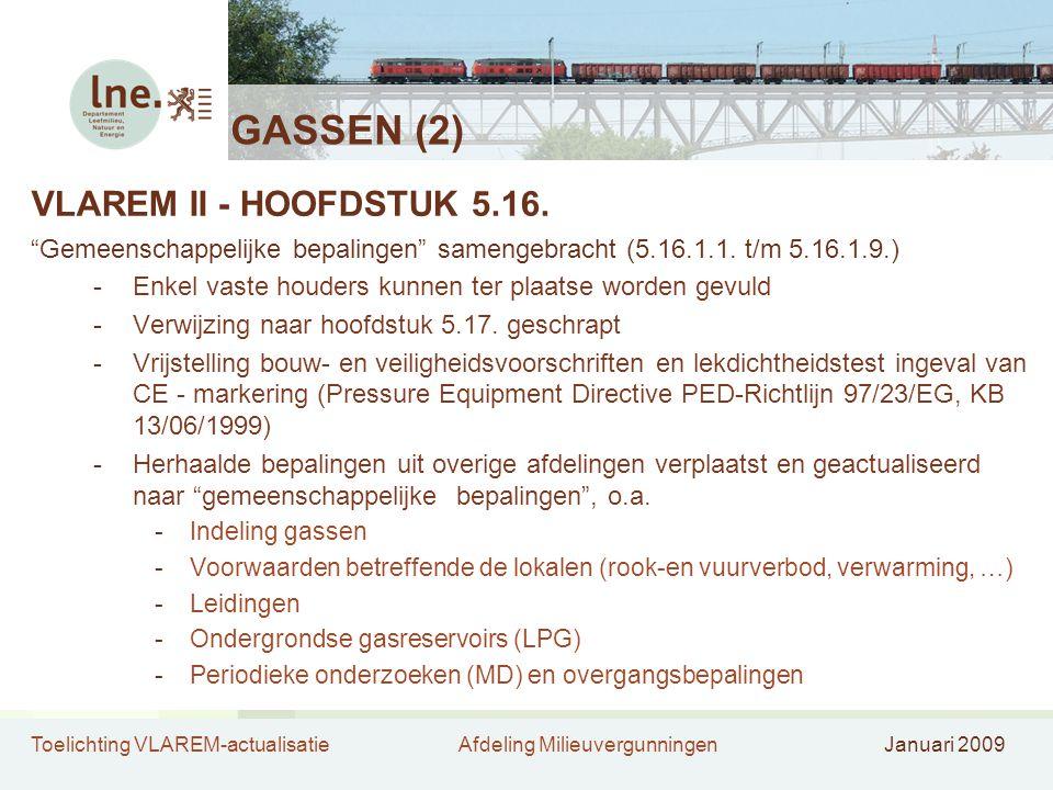"""Toelichting VLAREM-actualisatieAfdeling MilieuvergunningenJanuari 2009 GASSEN (2) VLAREM II - HOOFDSTUK 5.16. """"Gemeenschappelijke bepalingen"""" samengeb"""