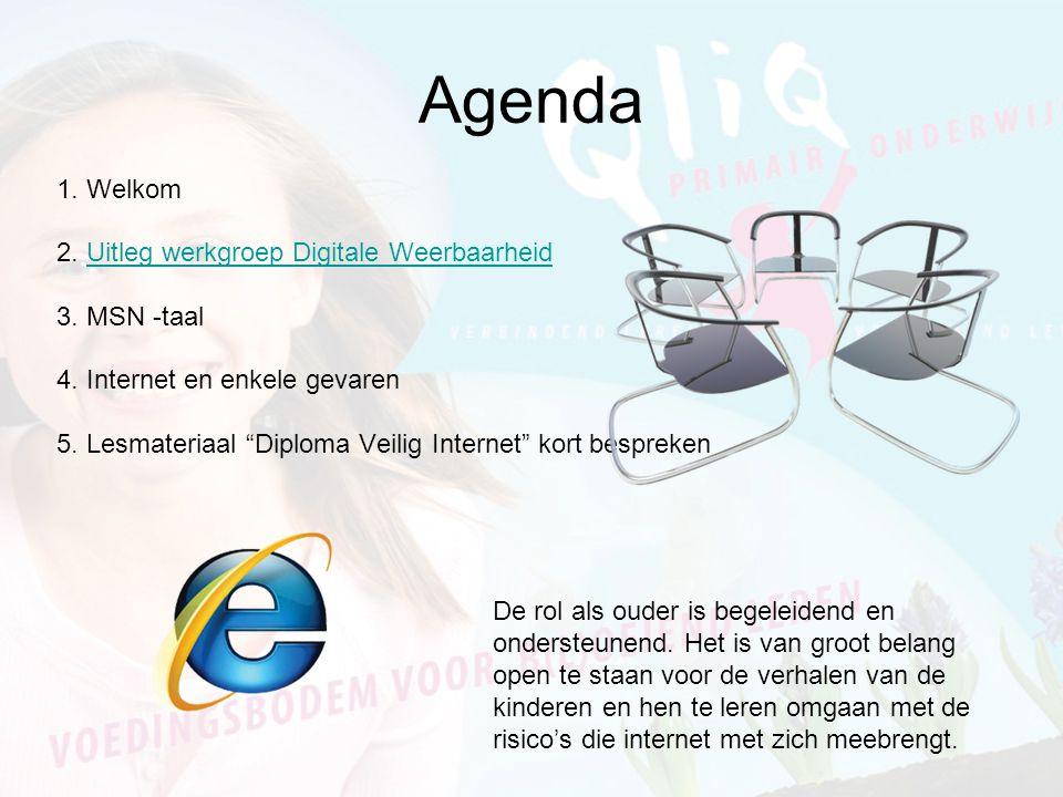 Agenda 1.Welkom 2. Uitleg werkgroep Digitale WeerbaarheidUitleg werkgroep Digitale Weerbaarheid 3.