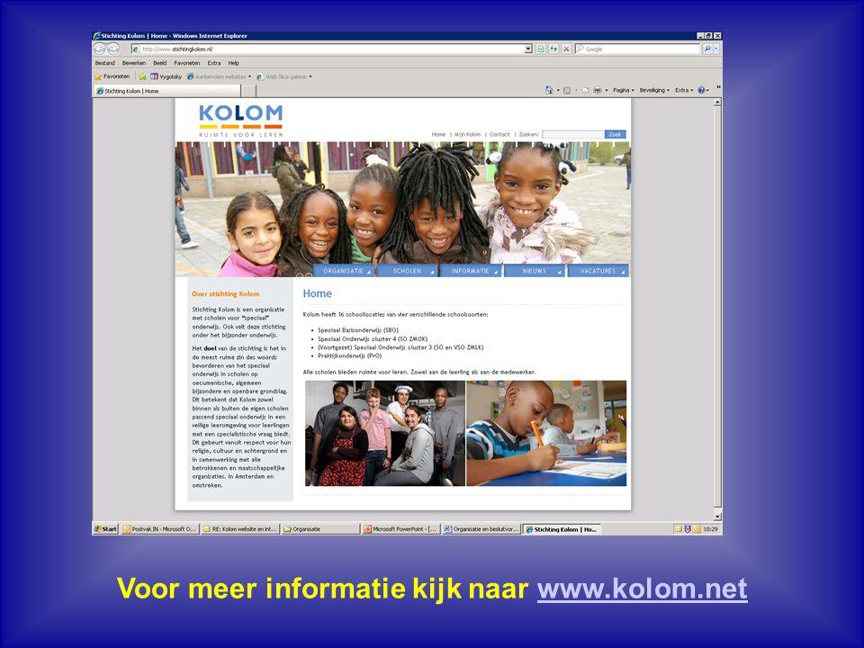 Voor meer informatie kijk naar www.kolom.netwww.kolom.net