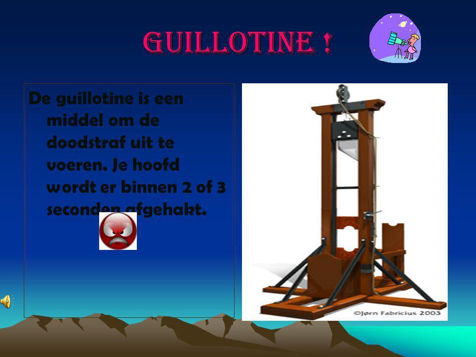 Guillotine .De guillotine is een middel om de doodstraf uit te voeren.