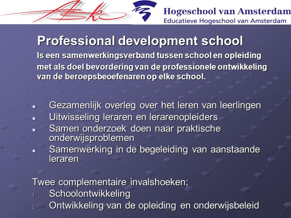 Schoolontwikkeling • Het aanstellen van opleiders in de OGO opleidingsscholen.