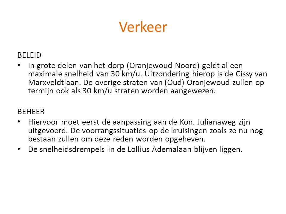 Verkeer BELEID • In grote delen van het dorp (Oranjewoud Noord) geldt al een maximale snelheid van 30 km/u. Uitzondering hierop is de Cissy van Marxve