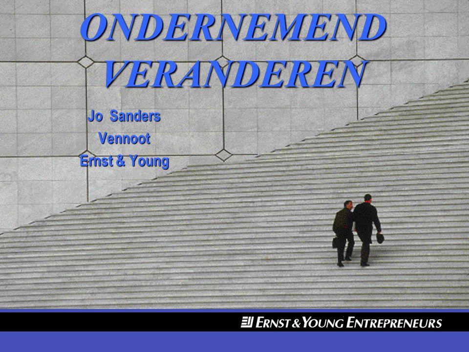 ONDERNEMEND VERANDEREN Jo Sanders Vennoot Ernst & Young