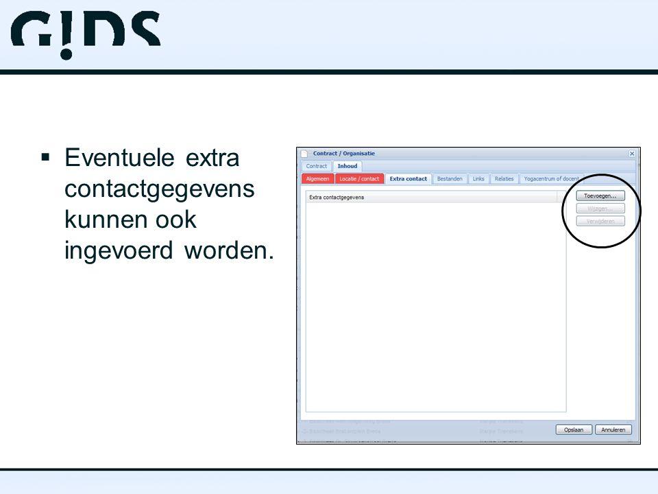  Eventuele extra contactgegevens kunnen ook ingevoerd worden.
