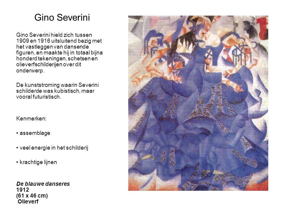 Gino Severini Gino Severini hield zich tussen 1909 en 1916 uitsluitend bezig met het vastleggen van dansende figuren, en maakte hij in totaal bijna ho