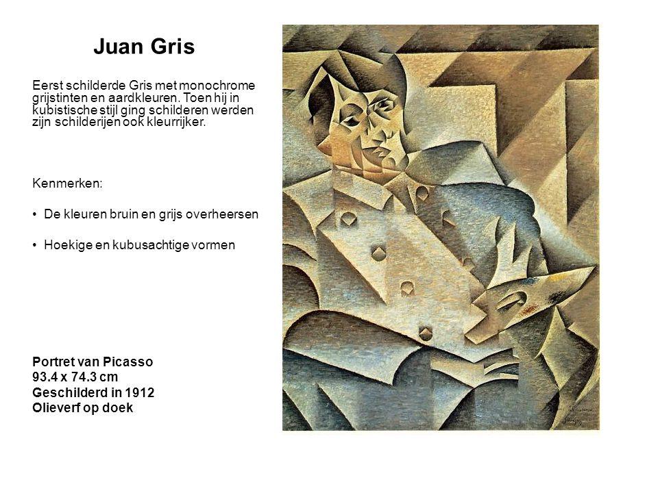 Juan Gris Eerst schilderde Gris met monochrome grijstinten en aardkleuren. Toen hij in kubistische stijl ging schilderen werden zijn schilderijen ook