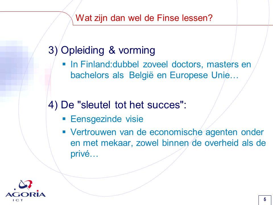 5 Wat zijn dan wel de Finse lessen.