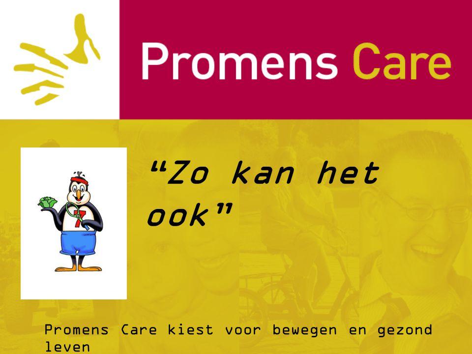 """""""Zo kan het ook"""" Promens Care kiest voor bewegen en gezond leven"""