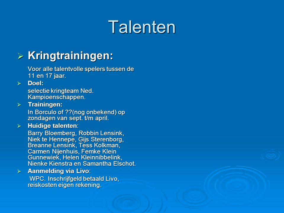 Talenten  Kringtrainingen: Voor alle talentvolle spelers tussen de 11 en 17 jaar.