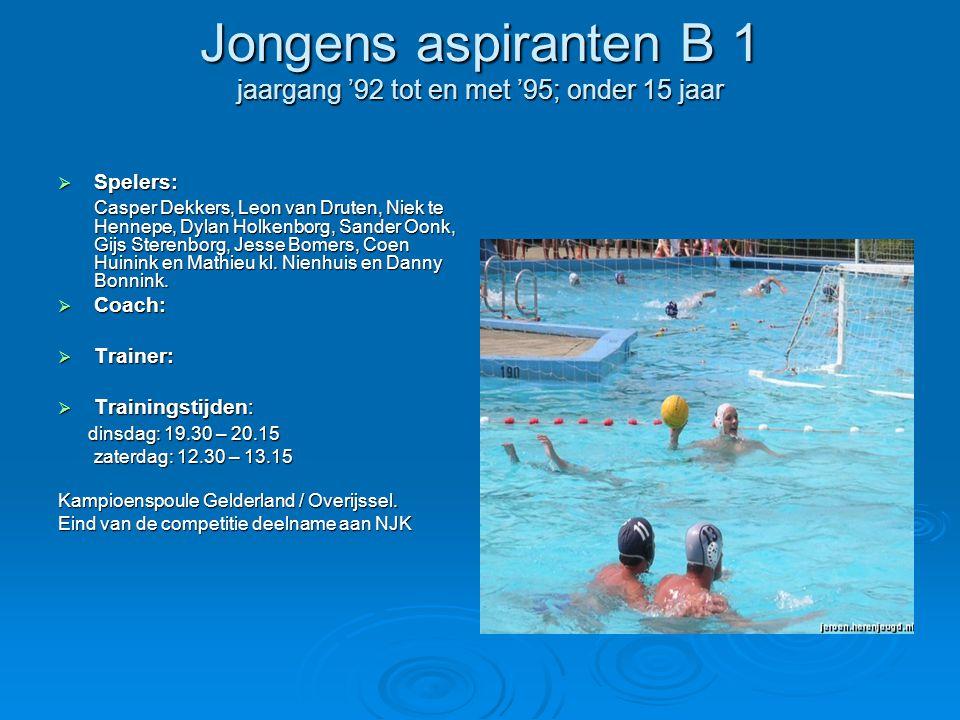 Jongens aspiranten B 1 jaargang '92 tot en met '95; onder 15 jaar  Spelers: Casper Dekkers, Leon van Druten, Niek te Hennepe, Dylan Holkenborg, Sander Oonk, Gijs Sterenborg, Jesse Bomers, Coen Huinink en Mathieu kl.